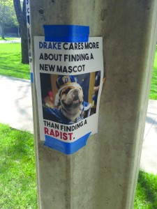 """PORTERHOUSE, the former live mascot, was included on a poster near Goodwin-Kirk accusing Drake of """"caring more"""" about finding his replacement than sexual assault perpetrators. PHOTO BY MORGAN GSTALTER 